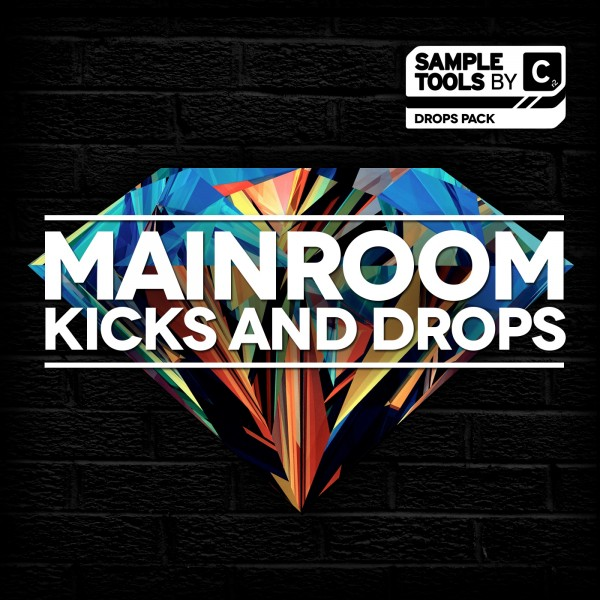Sample Tools by CR2 – Mainroom Kicks and Drops