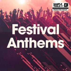 Sample Tools by Cr2 - Festival Anthems