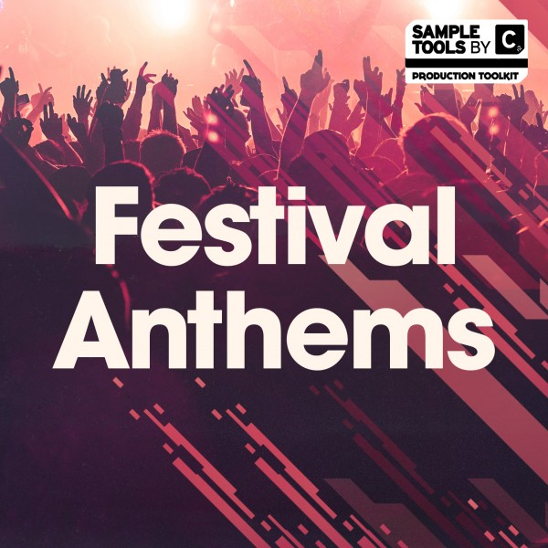 Sample Tools by Cr2 – Festival Anthems