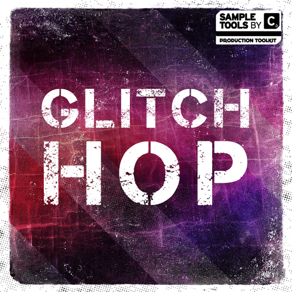 Sample Tools by Cr2 – Glitch Hop