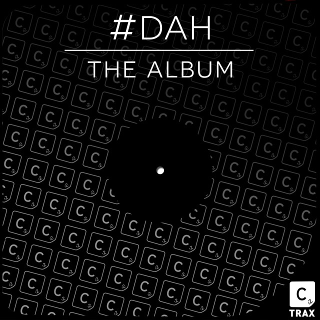 #DAH 'THE ALBUM' – OUT NOW!