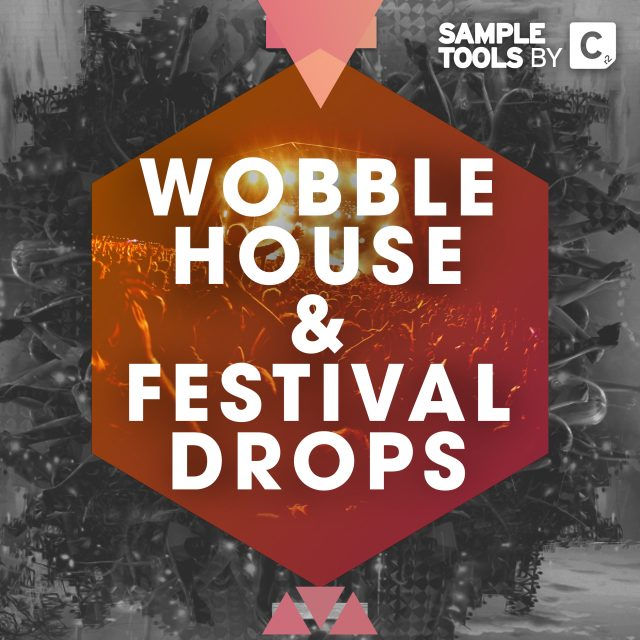 Wobble House & Festival Drops – OUT NOW!!