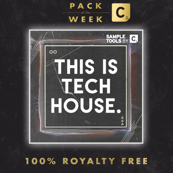 packoftheweekvocal this is tech house