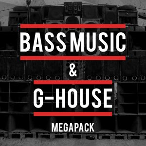 Bass Music & G-House Megapack