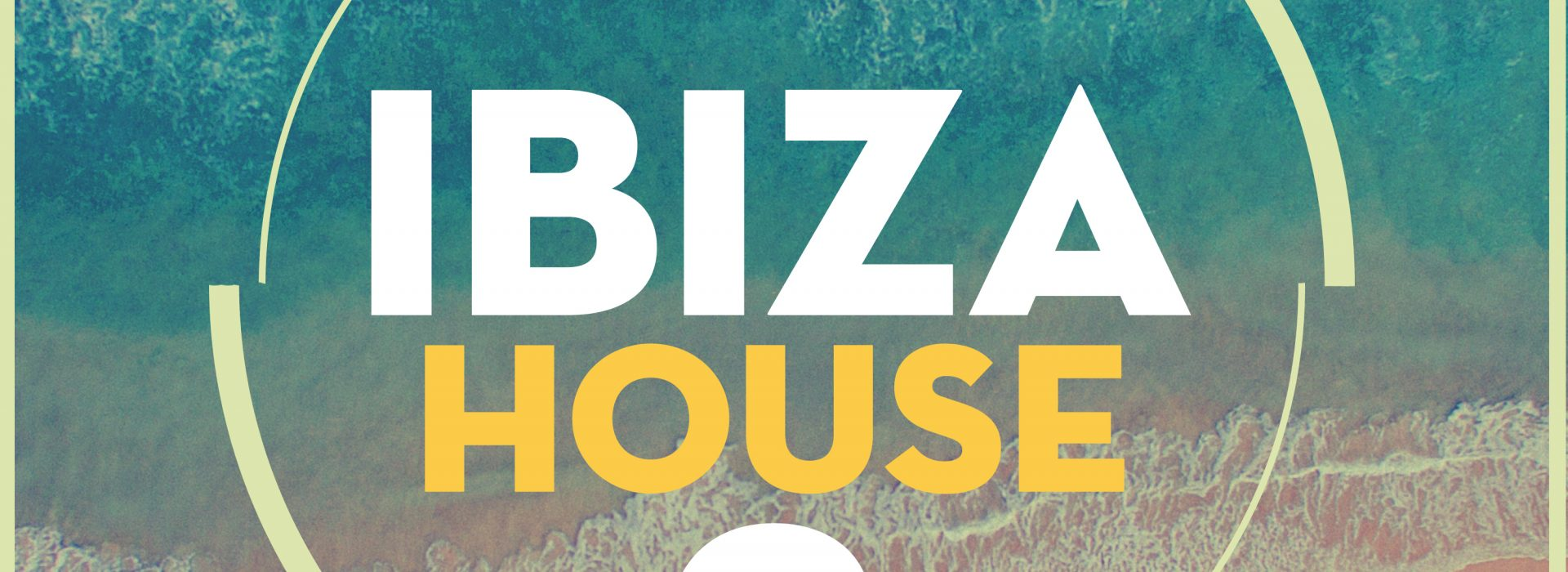 IBIZA HOUSE 2 – OUT NOW!!