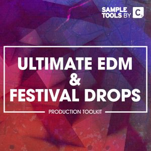 Ultimate EDM & Festival Drops