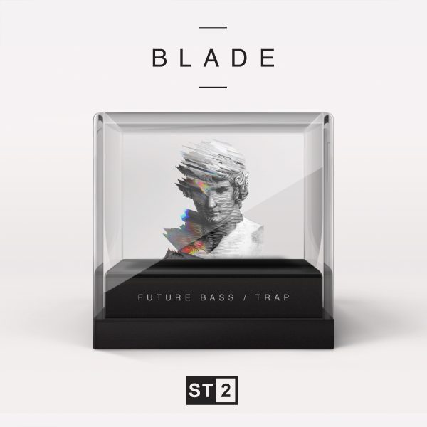 BLADE (Future Bass & Trap)
