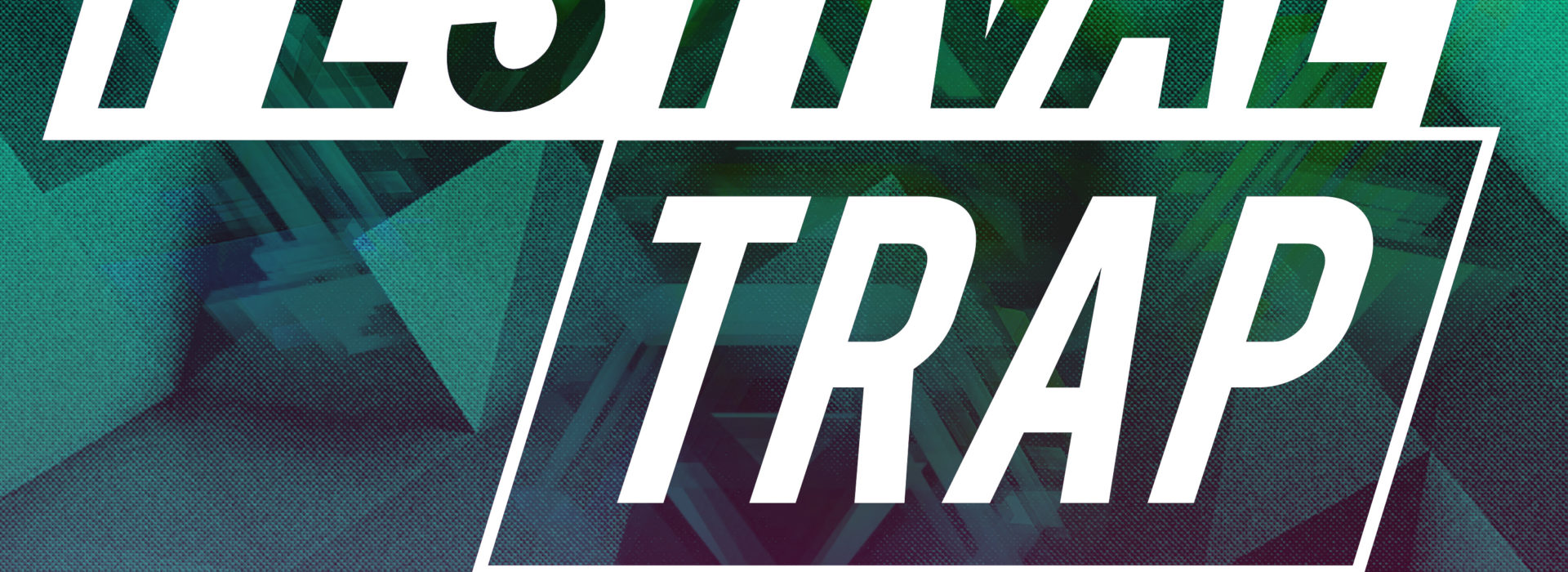 [Latest Release] Festival Trap 2