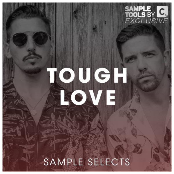 Sample Selects – Tough Love