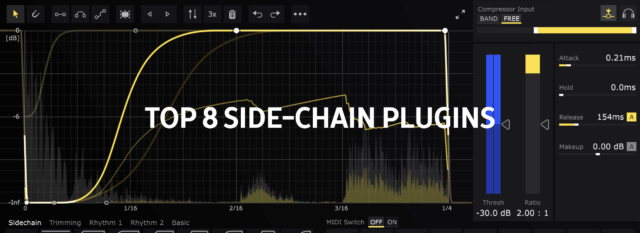 Top 8 Side-Chain Plugins