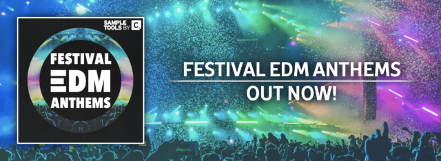OUT NOW: FESTIVAL EDM ANTHEMS