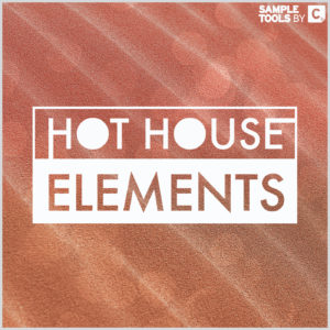 Hot House Elements